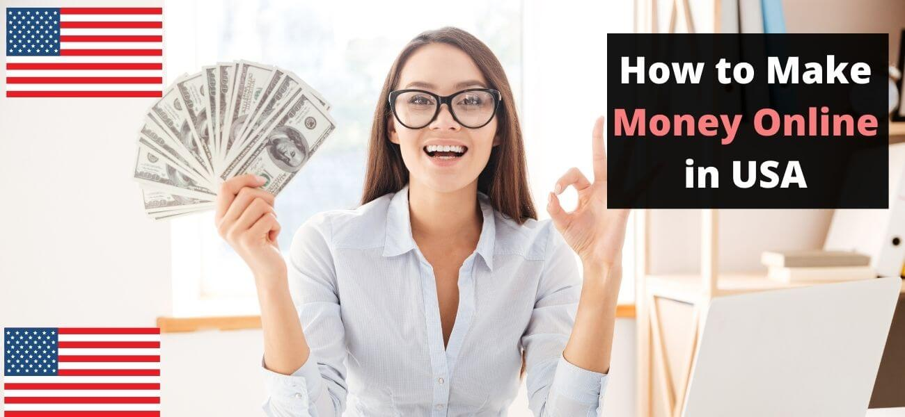 How to make money online in USA