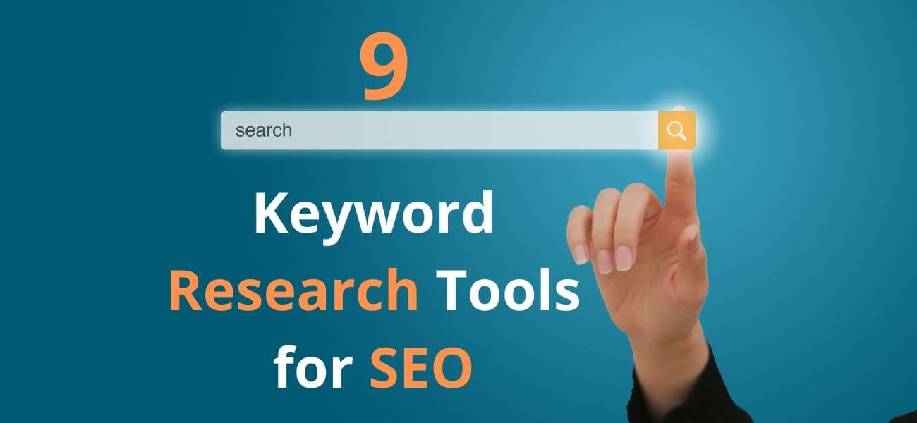 9 Best Keyword Research Tools for SEO for 2021